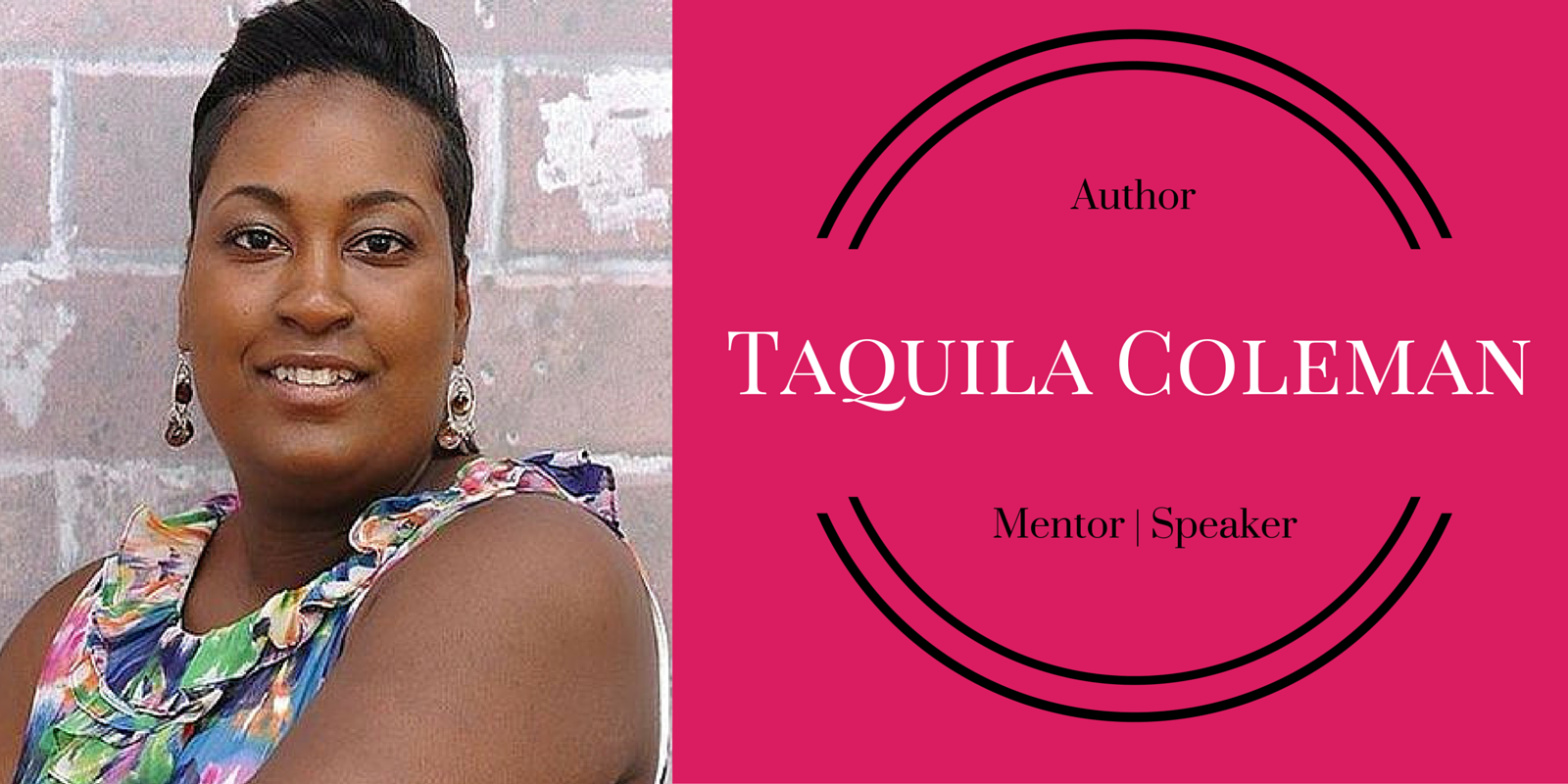 Taquila Coleman, Relationship Coach and Mentor