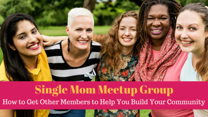 Single Mom Meetup Group: How To Get Other Members To Help You Build Your Community?
