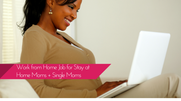 Now Hiring: Work At Home Job For Stay At Home Moms + Single Moms