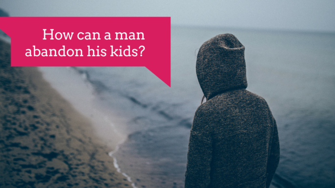 How Can A Man Abandon His Kids After Growing Up Without A Father?