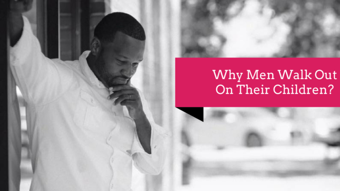 Single Mother: Why Men Walk Out On Their Child?   T. Harris