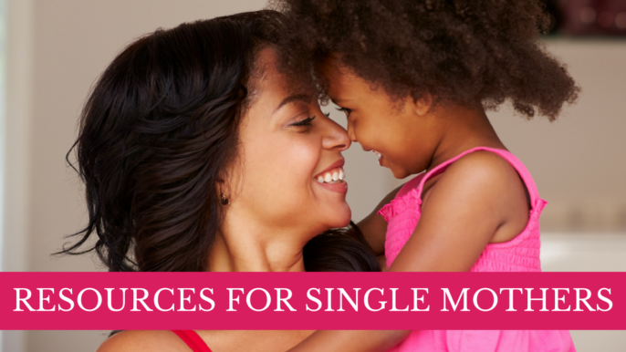 70 Top Useful Resources For Single Moms On Childcare, Healing, Support, Work From Home And More!